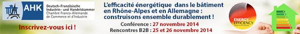 Conférence pro du 24 au 27 novembre 2014 : L'efficacité énergétique dans le bâtiment en Rhône-Alpes et en Allemagne : Construisons ensemble durablement !