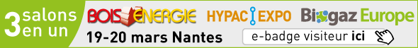 3 salons en 1 : Bois Energie / Hypac Expo / Biogaz Europe