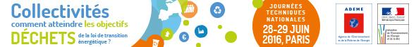 Journée technique ADEME Collectivités et objectifs déchets les 28 et 29 juin à Paris