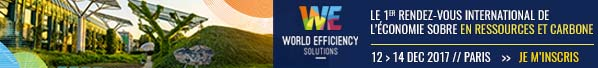 World Efficiency, le premier rdv international de l'économie sobre en ressources et en carbone